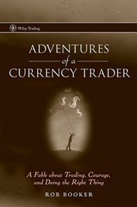 Adventures of a Currency Trader – Rob Booker