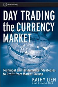 Day Trading the Currency Market – Kathy Lien